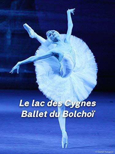 Le lac des Cygnes par le ballet du Bolchoï