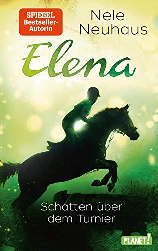 Elena – Ein Leben für Pferde 3: Schatten über dem Turnier (3)