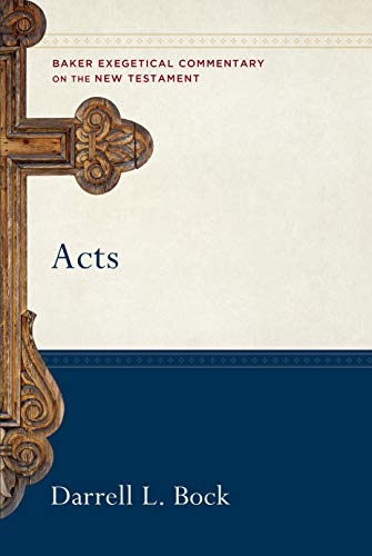 Acts (Baker Exegetical Commentary on the New Testament) (English Edition)