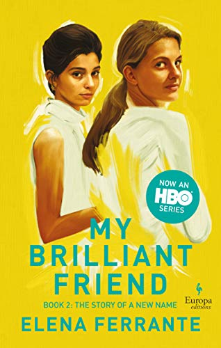 Story of a new name. My brilliant friend: Book 2: Youth