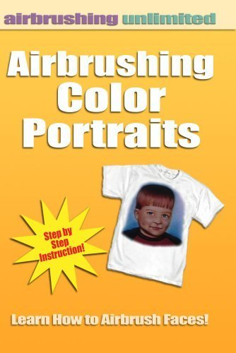 Airbrushing Color Portraits by Joseph Friel