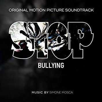 Stop Bullying (Original Motion Picture Soundtrack)