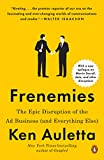Frenemies: The Epic Disruption of the Ad Business (and Everything Else) (English Edition)