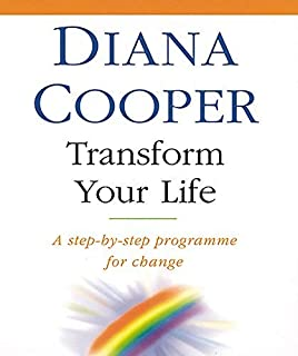 ({TRANSFORM YOUR LIFE: A STEP-BY-STEP PROGRAMME FOR CHANGE}) [{ By (author) Diana Cooper }] on [May, 2000]