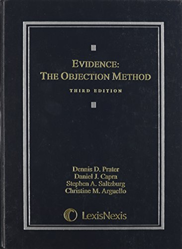 Evidence: The Objection Method