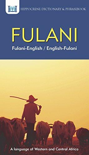 Compare Textbook Prices for Fulani-English/ English-Fulani Dictionary & Phrasebook Bilingual Edition ISBN 9780781813846 by Jauro, Yusuf Salihu,Mawadza, Aquilina