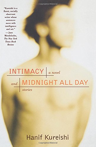 Intimacy and Midnight All Day: A Novel and Stories