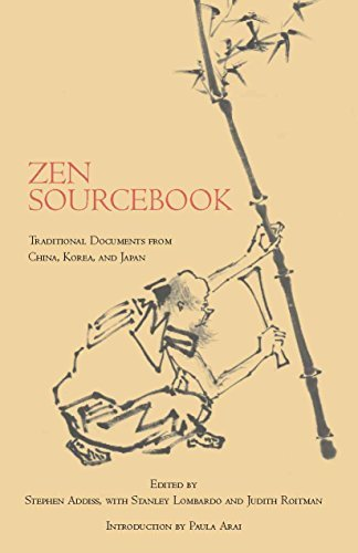 Zen Sourcebook: Traditional Documents from China, Korea, and Japan