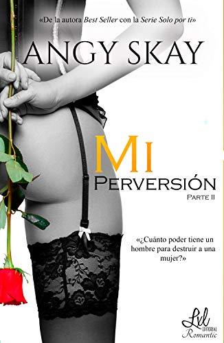 Mi perversión (Mi obsesión nº 2)