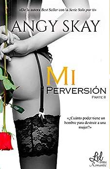 Mi perversión (Mi obsesión nº 2) PDF EPUB Gratis descargar completo
