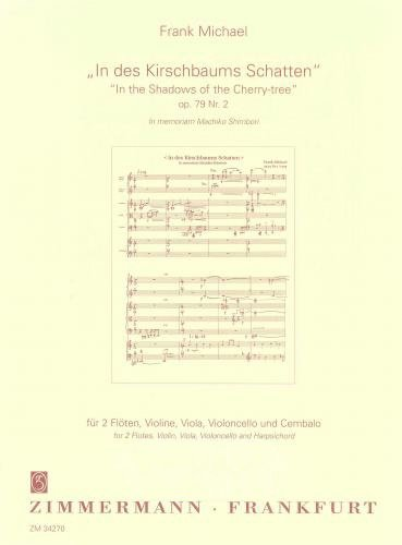 Michael: In the Shadows of the Cherry Tree Op.79/2 (Strings & Others)