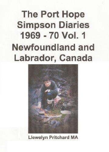 The Port Hope Simpson Diaries 1969 - 70 Vol. 1 Newfoundland and Labrador, Canada (English Edition)