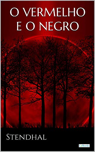O Vermelho e o Negro (Grandes Clássicos)