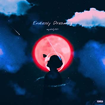 Endlessly Dreaming