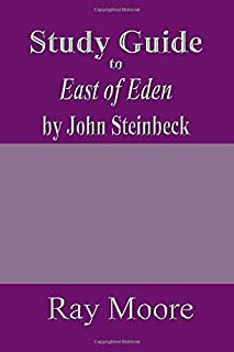 Study Guide to East of Eden by John Steinbeck