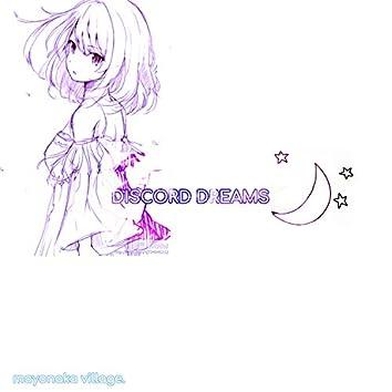 Discord Dreams