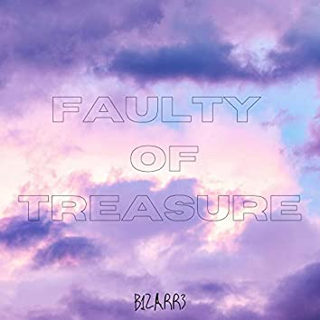Faulty of treasure