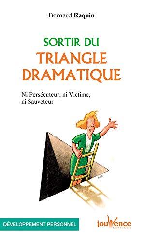 Sortir du triangle dramatique