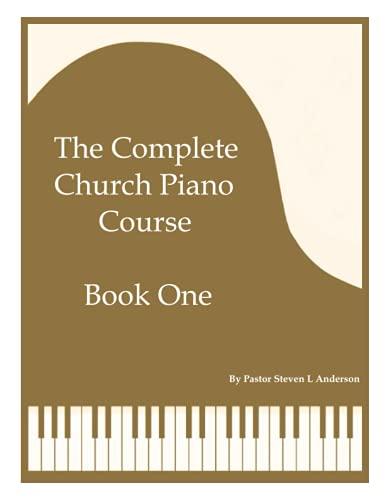 The Complete Church Piano Course - Book 1
