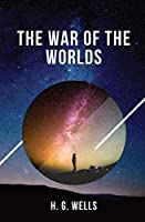 The War of the Worlds: one of the earliest stories to detail a conflict between mankind and an extraterrestrial race