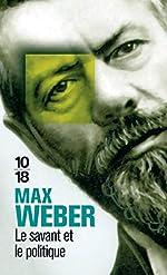 Le savant et le politique de Max Weber