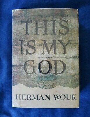 This Is My God by Herman Wouk Vintage Stated 1st Edition 1959 HCDJ