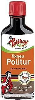 Poliboy - Fixneu Möbelpolitur Dunkel - für dunkle Oberflächen - beseitigt Kratzer und frischt auf! - 100ml - Made in Germany