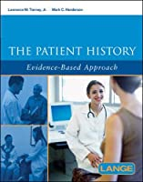 The Patient History: Evidence-Based Approach (Lange)