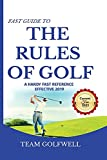 Fast Guide to the RULES OF GOLF: A Handy Fast Guide to Golf Rules 2021-2022 (Pocket Sized Edition)