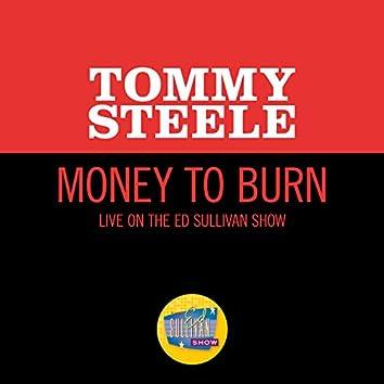 Money To Burn (Live On The Ed Sullivan Show, June 6, 1965)