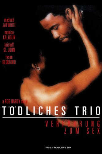 Tödliches Trio - Verführung Zum Sex