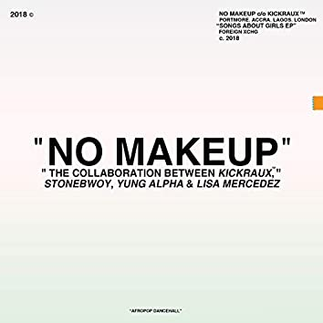 No Makeup (feat. Lisa Mercedez)