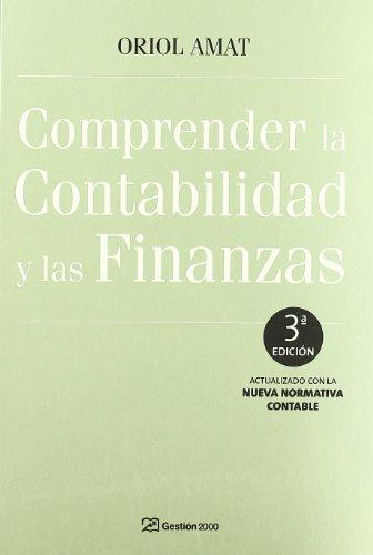 Comprender la contabilidad y las finanzas: 3ª Edición (FINANZAS Y CONTABILIDAD)