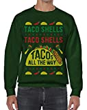 Threadrock Taco Shells Taco Shells Tacos All The Way Unisex Sweatshirt S Forest Green