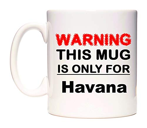 WeDoMugs Warning This Mug is ONLY for Havana Becher