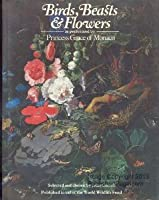 Birds, Beasts and Flowers: Anthology with Illustrations as Performed by Her Serene Highness Princess Grace of Monaco and Richard Pasco of the Royal Shakespeare Company