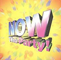Now The Party by V.A. (1997-07-11)