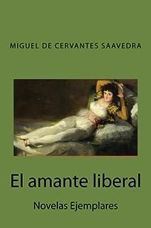 El amante liberal: Novelas Ejemplares