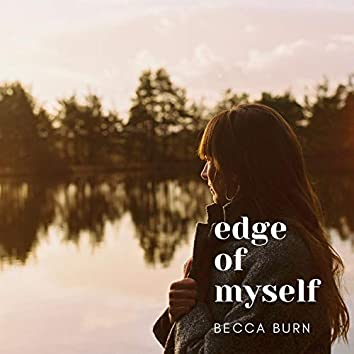 Edge of Myself