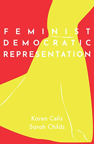 Feminist Democratic Representation: Theory, Practice, and Institutional Design (English Edition)