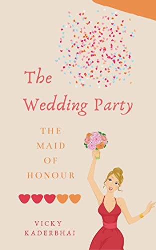 The Maid of Honour (The Wedding Party Book 1)