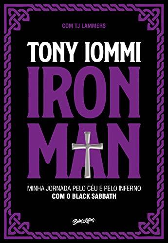 Iron Man: Minha jornada pelo céu e pelo inferno com o Black Sabbath