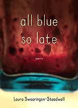 جميع ، باللون الأزرق حتى وقت متأخر: poems