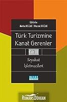 Türk Turizmine Kanat Gerenler Cilt 3 - Seyahat Isletmecileri