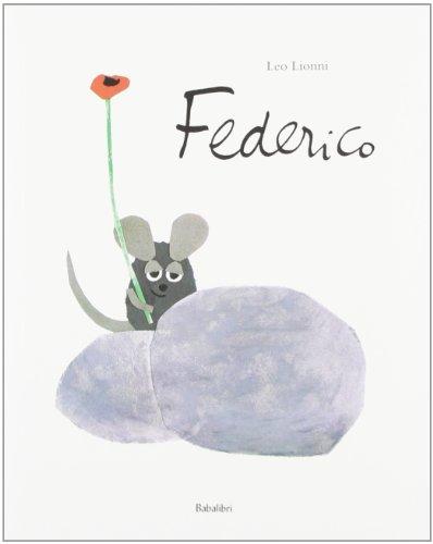 Federico. Ediz. illustrata