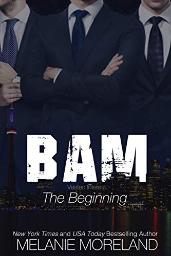 BAM The Beginning by Melanie Moreland