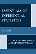 Essentials of Inferential Statistics 5th edition by Asadoorian, Malcolm O., Kantarelis, Demetri (2008) Paperback