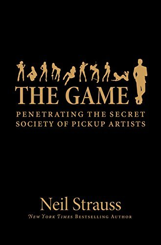 Game, The INTL by Neil Strauss [2006]