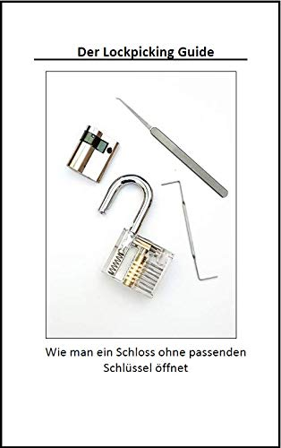 Der Lockpicking Guide
