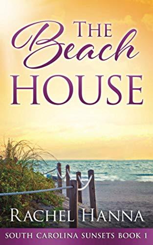 The Beach House (South Carolina Sunsets)